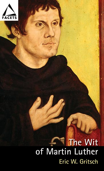 The Wit of Martin Luther