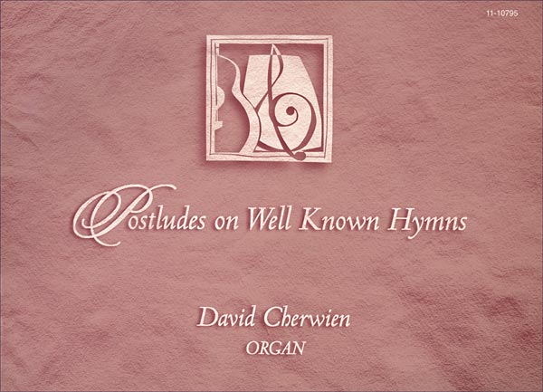 Postludes on Well-Known Hymns