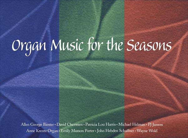 Organ Music for the Seasons: Volume 1