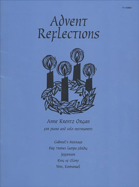 Advent Reflections: For Piano and Solo Instrument