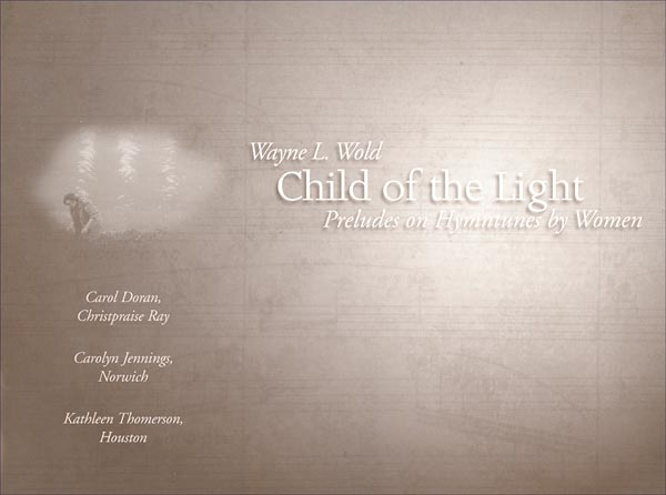 Child of the Light: Preludes on Hymntunes by Women