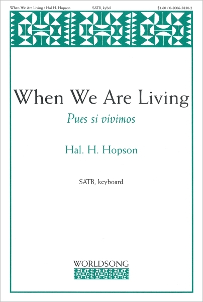 When We are Living: Pues si vivimos