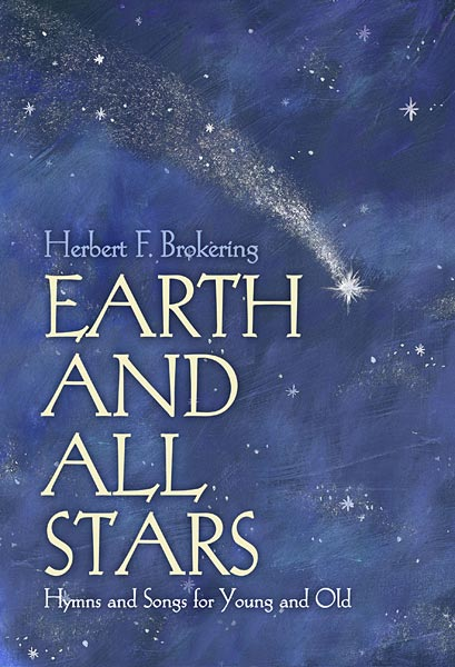 Earth and All Stars: Hymns and Songs for Young and Old