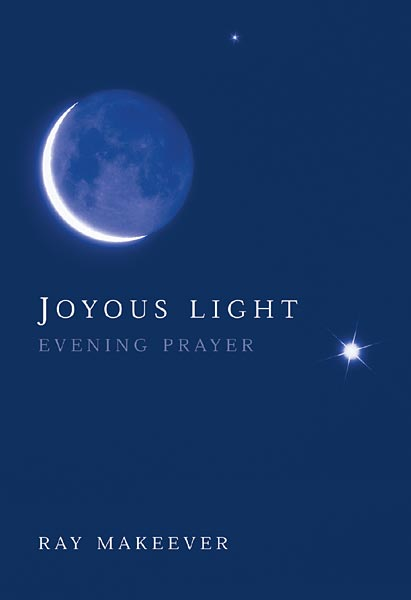 Joyous Light: Evening Prayer Service: Leader and musician edition