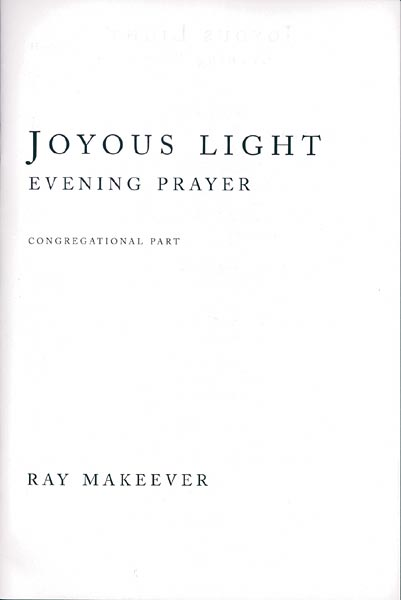 Joyous Light: Evening Prayer Service: Pew edition