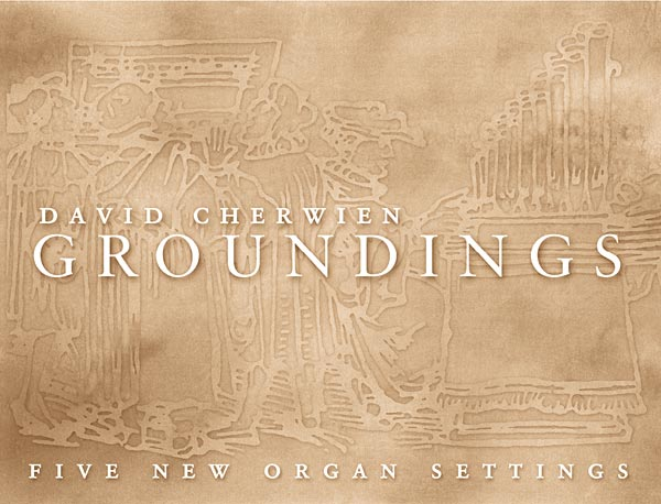 Groundings: Five New Organ Settings