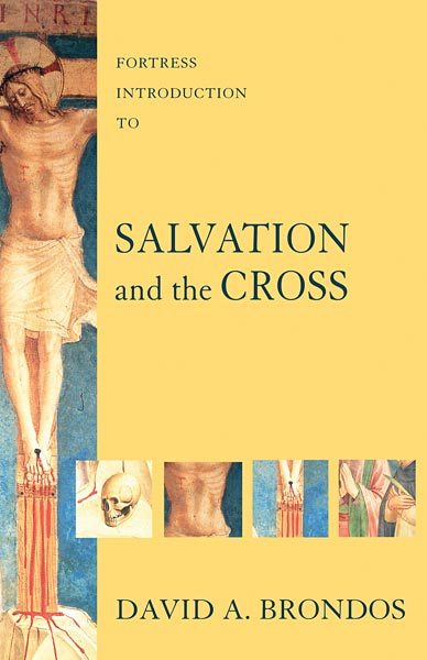 Fortress Introduction to Salvation and the Cross