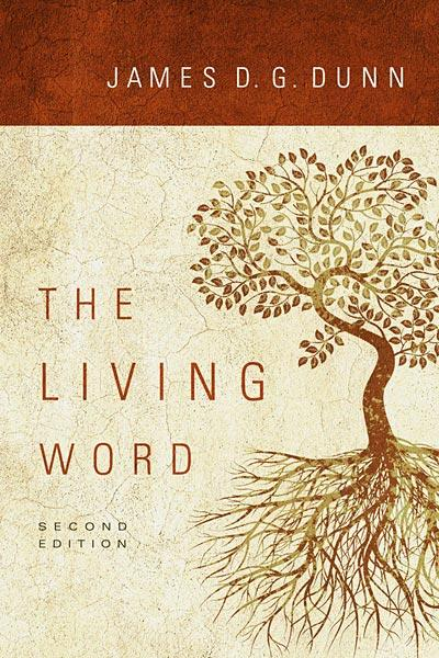 The Living Word: Second Edition