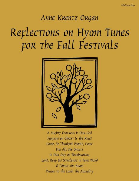 Reflections on Hymn Tunes for the Fall Festivals