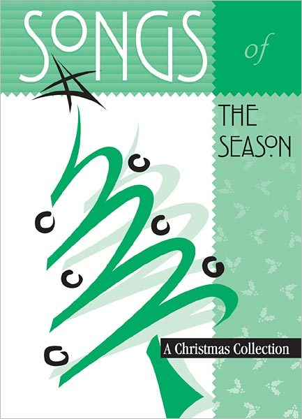 Songs of the Season: A Christmas Collection