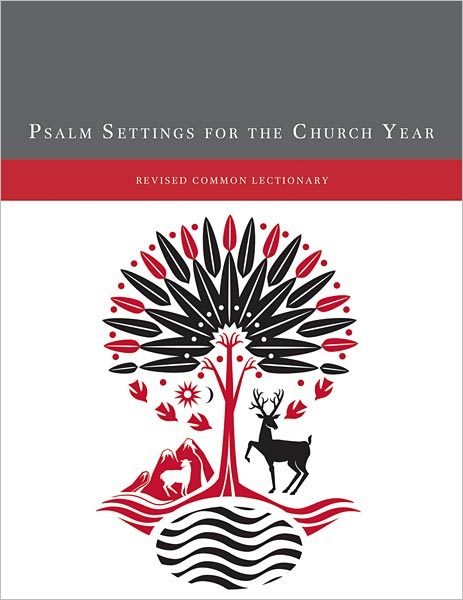 Psalm Settings for the Church Year: Revised Common Lectionary