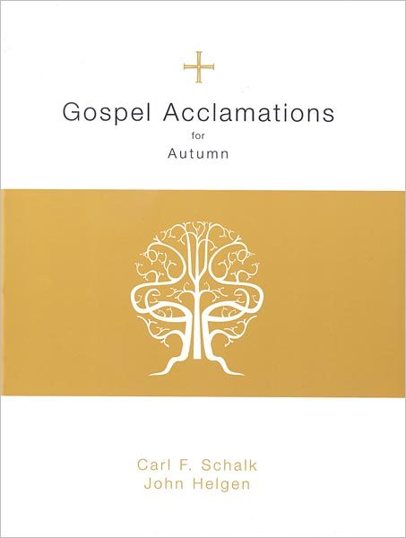 Gospel Acclamations for Autumn