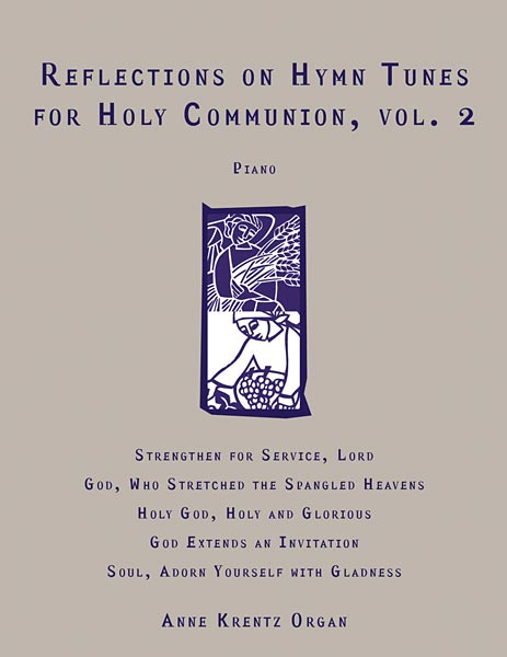 Reflections on Hymn Tunes for Holy Communion, Vol. 2