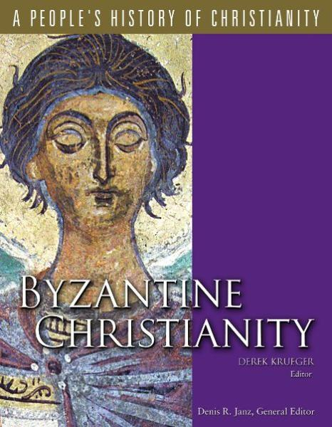 A People's History of Christianity: Byzantine Christianity, Vol 3