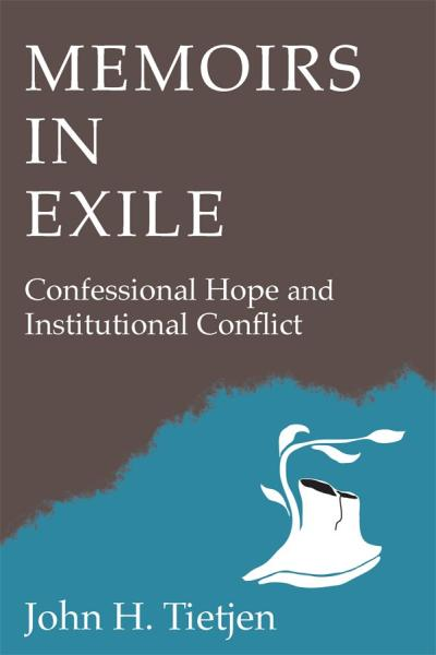 Memoirs in Exile: Confessional Hope and Institutional Conflict