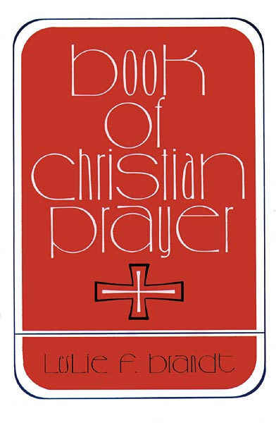Book of Christian Prayer: Gift Edition
