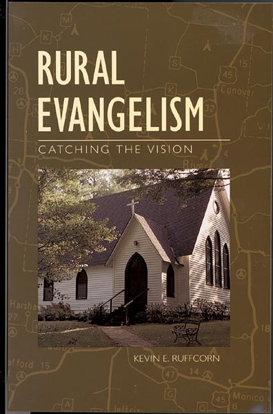 Rural Evangelism: Catching the Vision