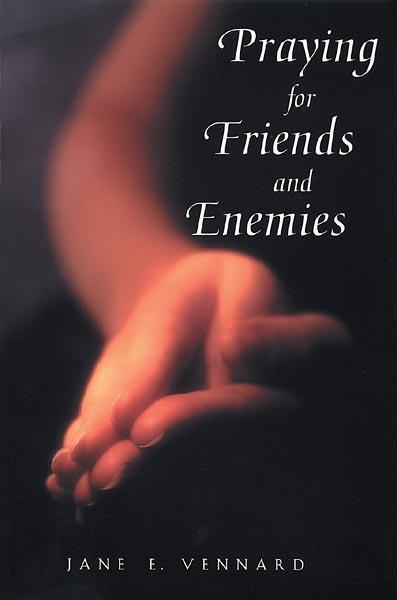 Praying for friends and enemies intercessory prayer altavistaventures Gallery