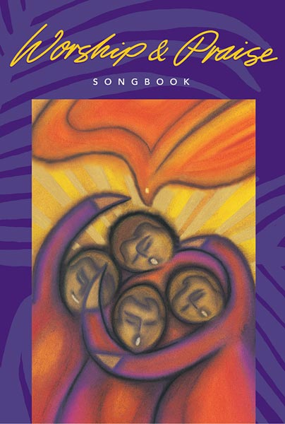 Worship & Praise Songbook