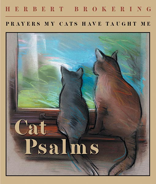 Cat Psalms: Prayers My Cats Have Taught Me