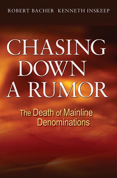 Chasing Down a Rumor: The Death of Mainline Denominations
