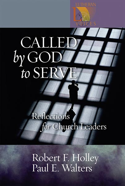 Called by God to Serve: Reflections for Church Leaders