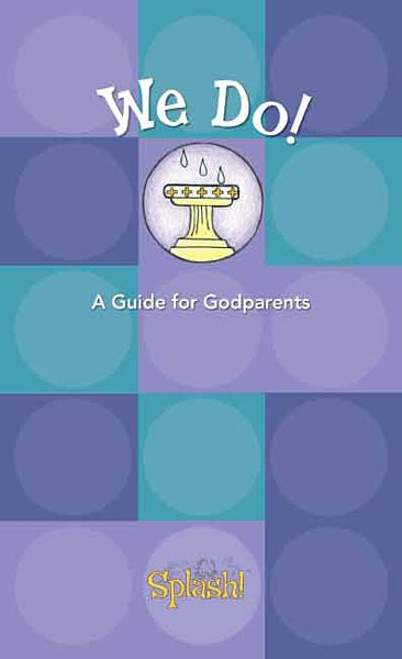 Splash! We Do!: A Guide for Godparents