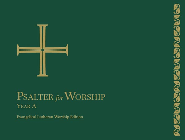 Evangelical Lutheran Worship, Psalter for Worship, Year A