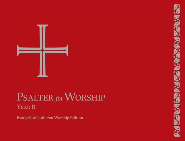 Evangelical Lutheran Worship, Psalter for Worship, Year B