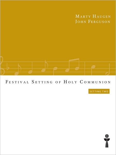 Festival Setting of Holy Communion: Setting Two (Full Score and Instrumental Parts)