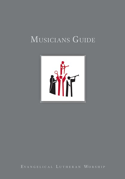 Musicians Guide to Evangelical Lutheran Worship