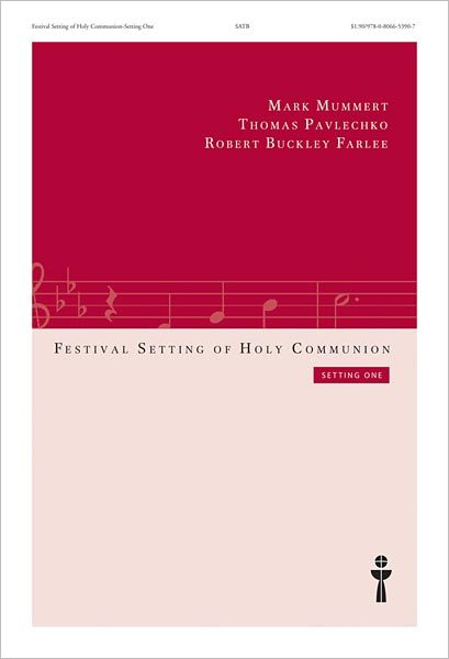 Festival Setting of Holy Communion: Setting One (Choral Score)
