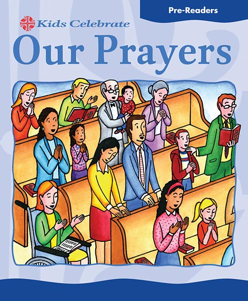 Kids Celebrate Our Prayers, Pre-Reader: Quantity per package: 12
