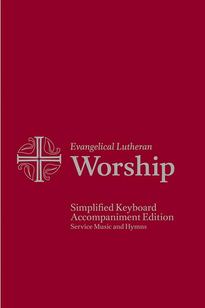 Evangelical Lutheran Worship Simplified Keyboard Accompaniment Edition: Service Music and Hymns