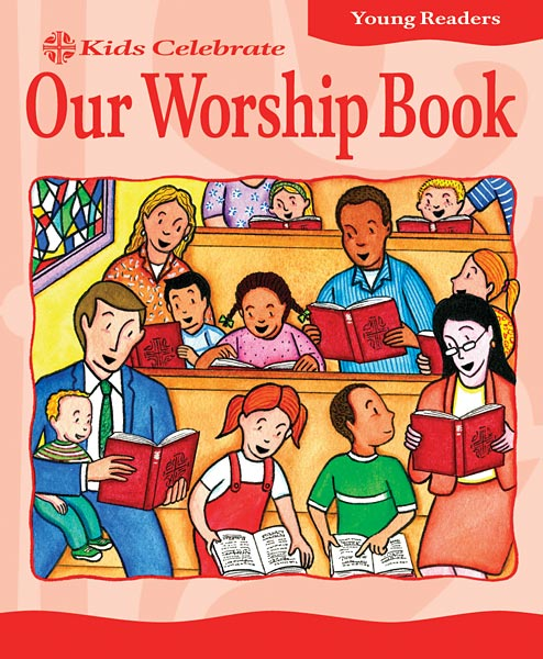 Kids Celebrate Our Worship Book, Young Reader: Quantity per package: 12