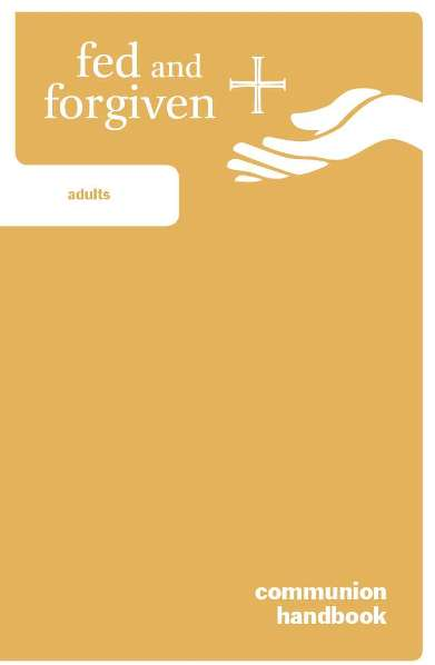 Fed and Forgiven: Adult Learner Resource: 6 per package