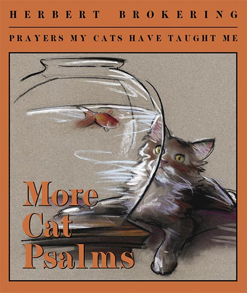 More Cat Psalms: Prayers My Cats Have Taught Me