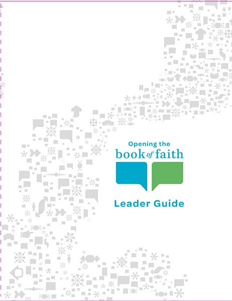 Opening the Book of Faith Leader Guide (Expanded)