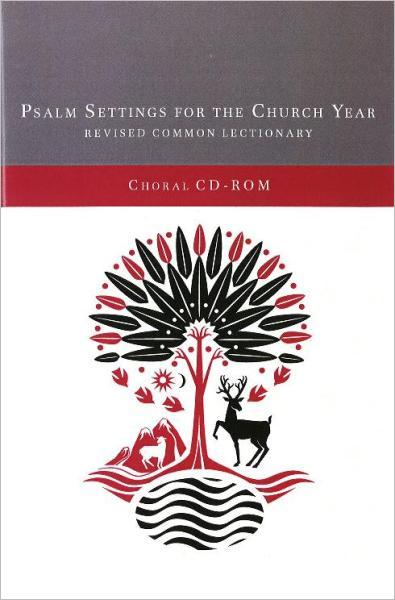 Psalm Settings for the Church Year Choral CD-ROM