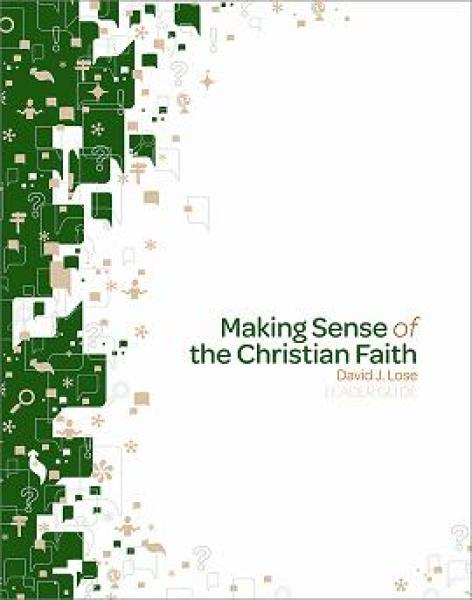 Making Sense of the Christian Faith Leader Guide
