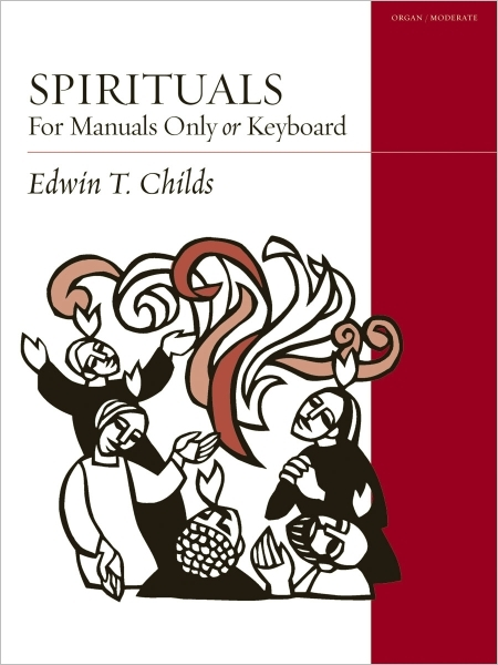 Spirituals for Organ: For Manuals Only