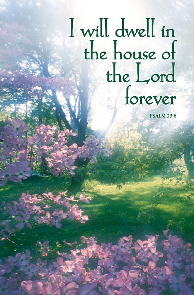 I Will Dwell in the House of the Lord Forever: Funeral Bulletin, Regular Size: Quantity per package: 100