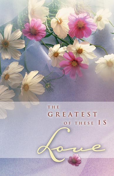 The Greatest of These is Love: Wedding Bulletin, Regular Size: Quantity per package: 100