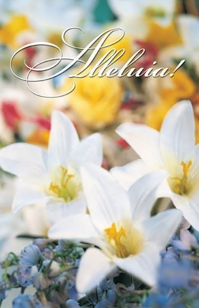 Alleluia!: Easter Bulletin, Regular Size: Quantity per package: 100