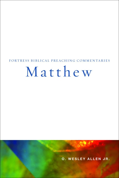 Matthew: Fortress Biblical Preaching Commentaries