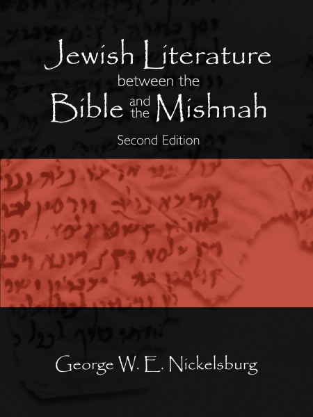 Jewish Literature between the Bible and the Mishnah: Second Edition