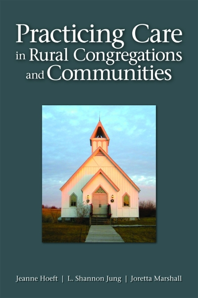 Practicing Care in Rural Congregations and Communities (Paperback/eBook)