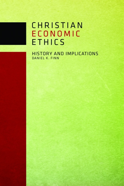 Christian Economic Ethics: History and Implications (Paperback/eBook)