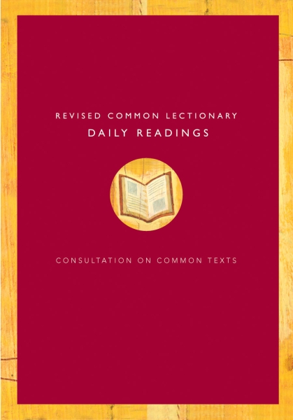Revised Common Lectionary Daily Readings: Consultation on Common Texts