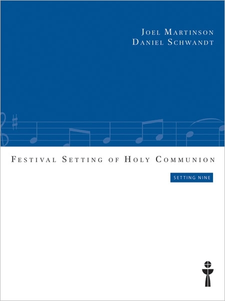 Festival Setting of Holy Communion (Setting 9)